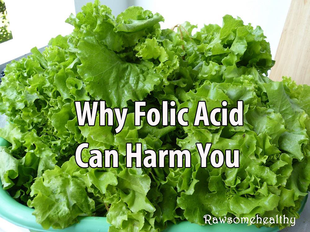 How Folic Acid Can Harm You