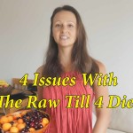 4 Issues With Raw Till 4 Diet You Need To Be Aware Of