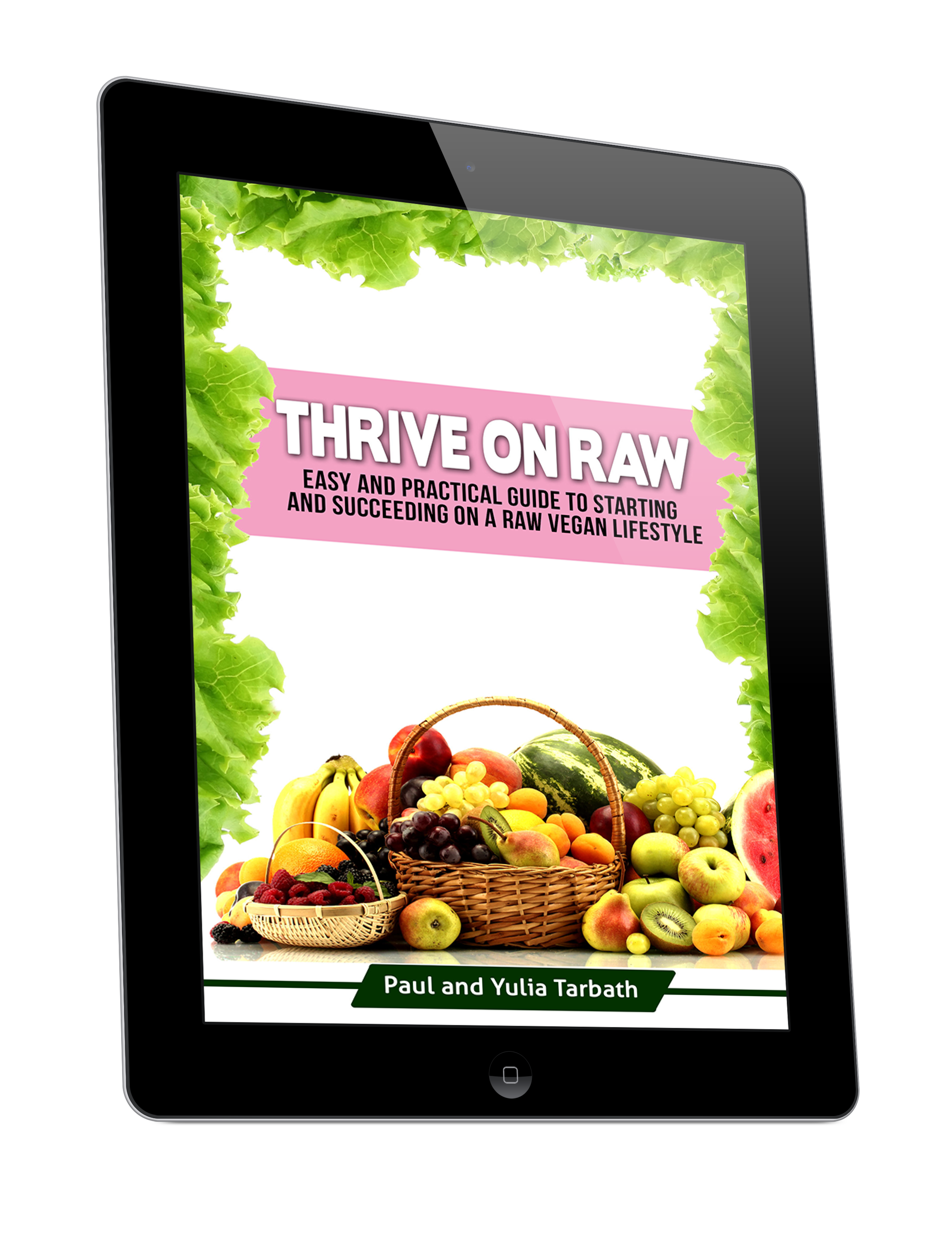 Thrive On Raw – Ebook