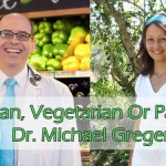 Vegan, vegetarian or paleo? Interview with Dr. Michael Greger