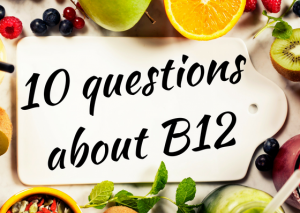 top_10_questions_about_b12_on_a_vegan_diet