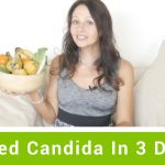 How I Cured Candida In 3 Days Without Any Carb And Fruit Restriction