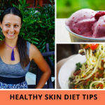 Healthy Skin Diet Tips – Glowing Skin Secrets