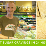 How To Beat Your Sugar Cravings In 24 Hours