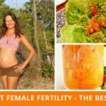 How To Boost Female Fertility – The Best Diet To Eat