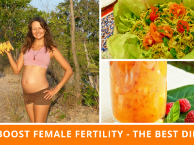 How To Boost Female Fertility - The Best Diet To Eat