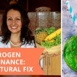 Estrogen Dominance – How To Spot And Fix It Naturally