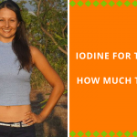 Iodine For Thyroid: How Much Do You Need To Take?
