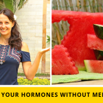 How To Balance Your Hormones Without Medications
