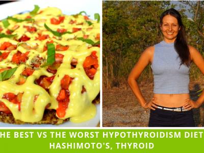 The Best Vs The Worst Hypothyroidism Diet