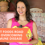 The Plant Foods Road Map For Overcoming Autoimmune Disease