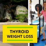 Thyroid And Weight Loss: Take These  Steps To Lose Weight