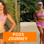 PCOS: My Journey, PCOS Diet And Weight Loss