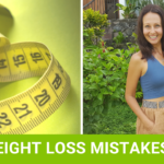 Weight Loss For Women: The Big Mistakes To Avoid